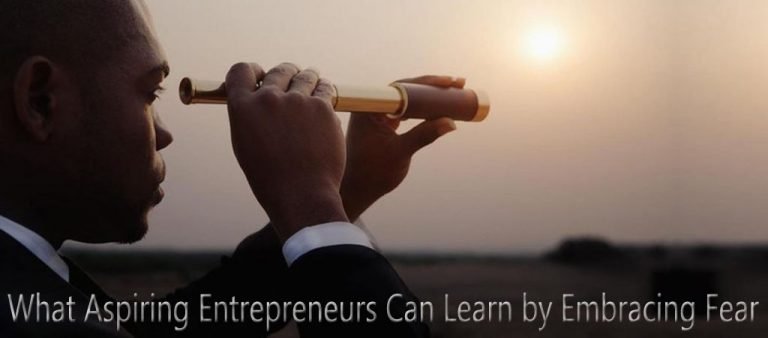 Be Nervous: What Aspiring Entrepreneurs Can Learn by Embracing Fear