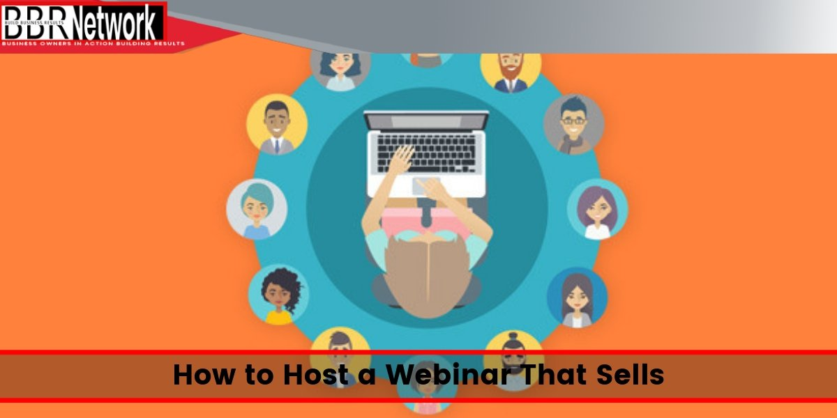 How to Host a Webinar That Sells