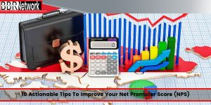 10 Actionable Tips To Improve Your Net Promoter Score (NPS)