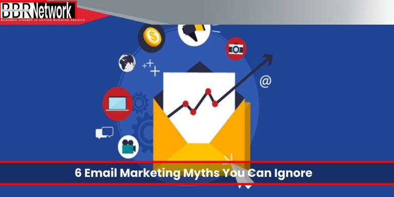 6 Email Marketing Myths You Can Ignore