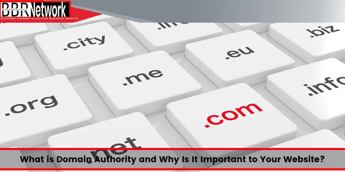 What is Domain Authority and Why Is It Important to Your Website?
