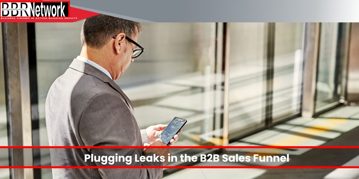This Week's Big Deal: Plugging Leaks in the B2B Sales Funnel