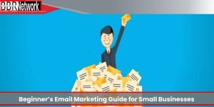 Beginner's Email Marketing Guide for Small Businesses