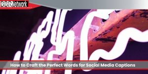 A Crash Course in Microcopy: How to Craft the Perfect Words for Social Media Captions