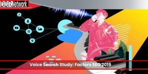 Voice Search Study: Factors Influencing Search Engine Rankings in 2019