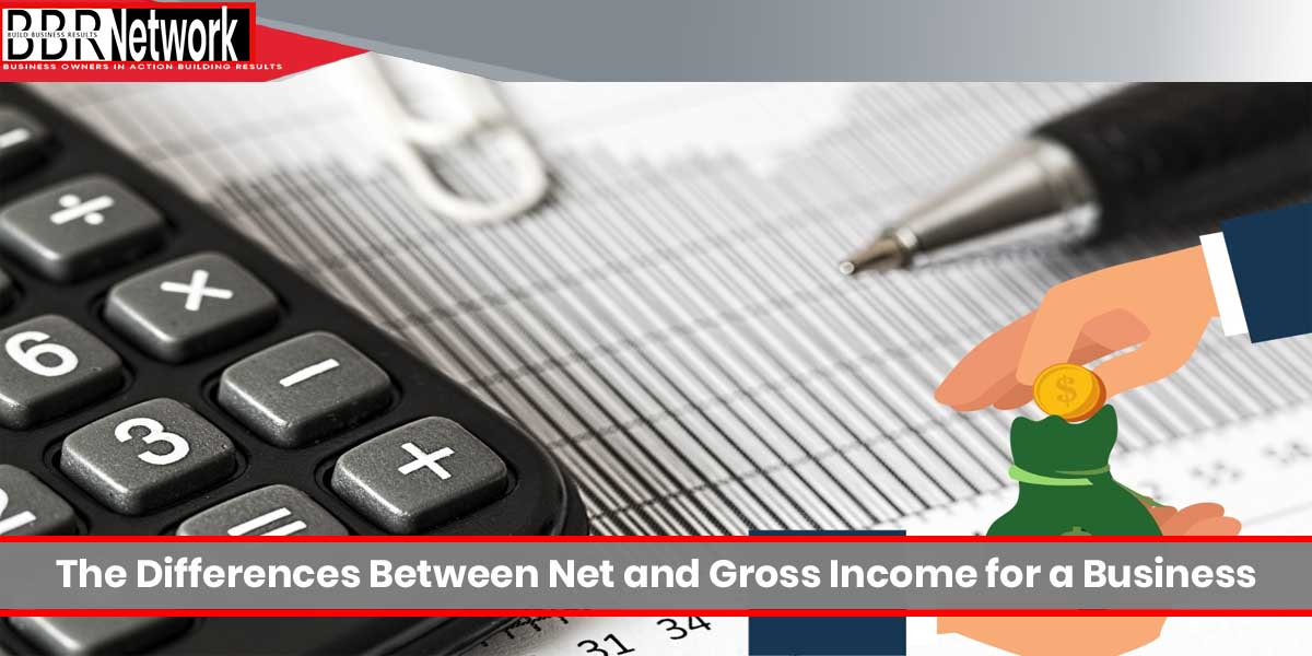 The Differences Between Net and Gross Income for a Business