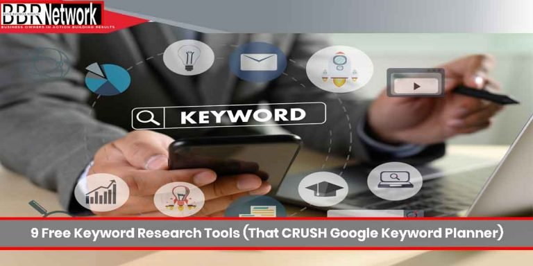 9 Free Keyword Research Tools (That CRUSH Google Keyword Planner)