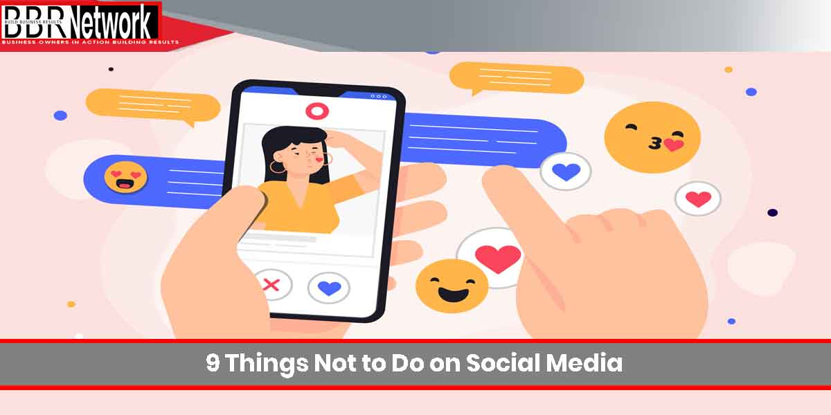 9 Things Not to Do on Social Media
