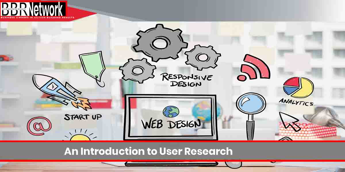 An Introduction to User Research