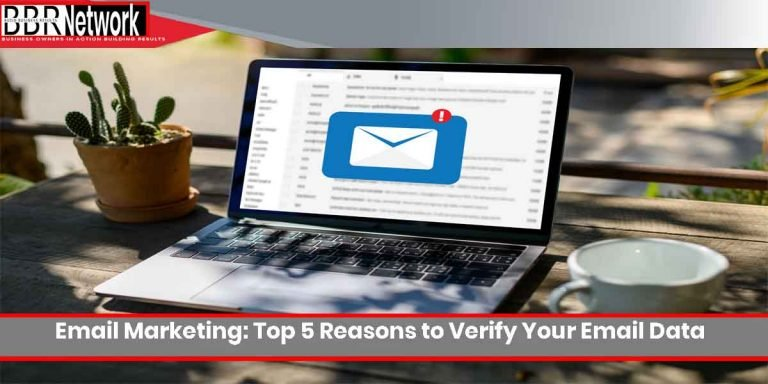 Email Marketing: Top 5 Reasons to Verify Your Email Data