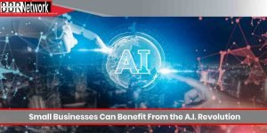 Small Businesses Can Benefit From the A.I. Revolution