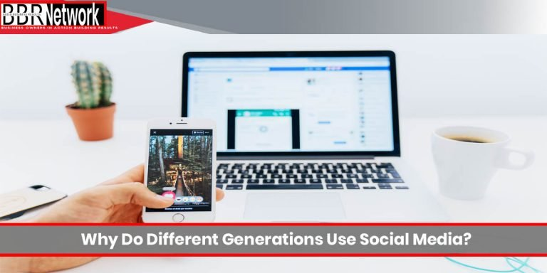 Why Do Different Generations Use Social Media?