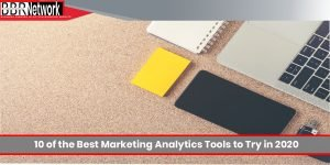 Ten of the Best Marketing Analytics Tools to Try in 2020