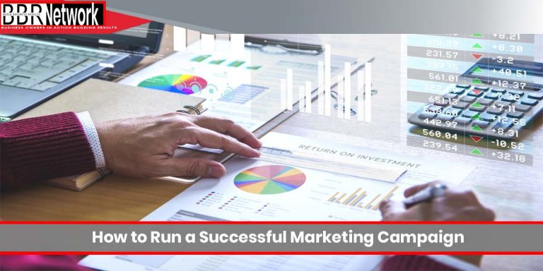 How to Run a Successful Marketing Campaign