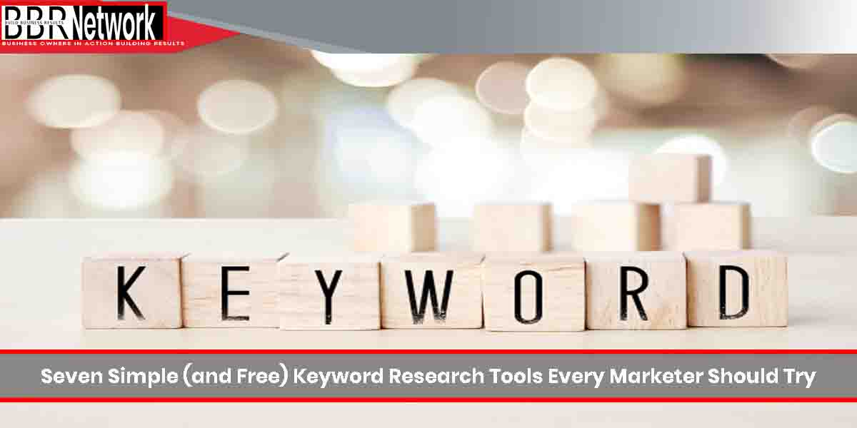 Seven Simple (and Free) Keyword Research Tools Every Marketer Should Try