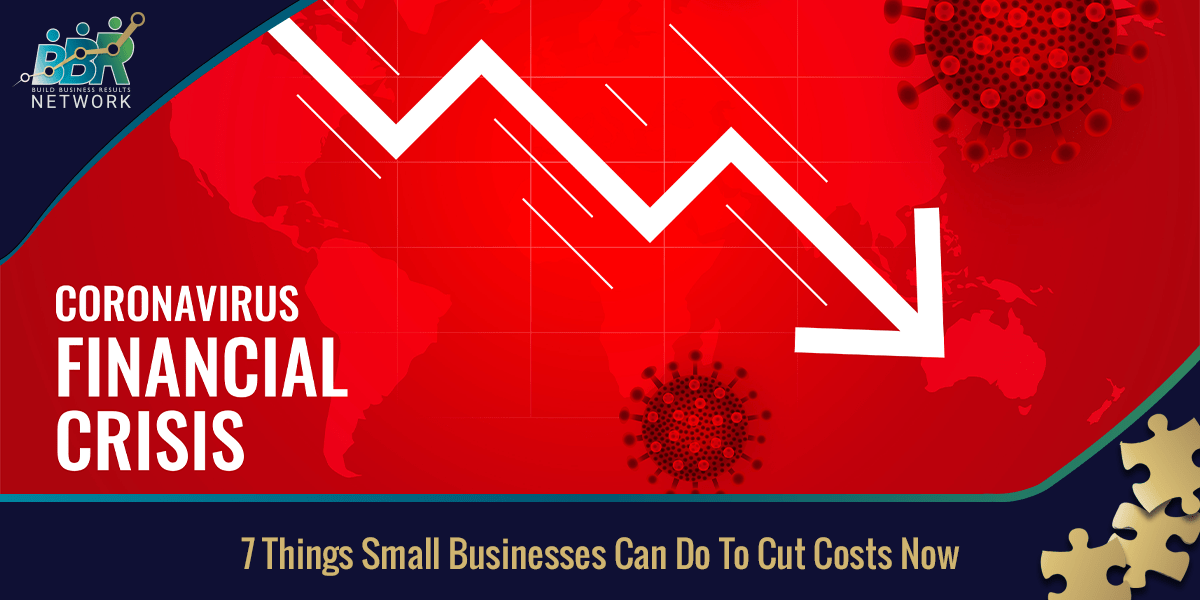 7 Things Small Businesses Can Do To Cut Costs Now