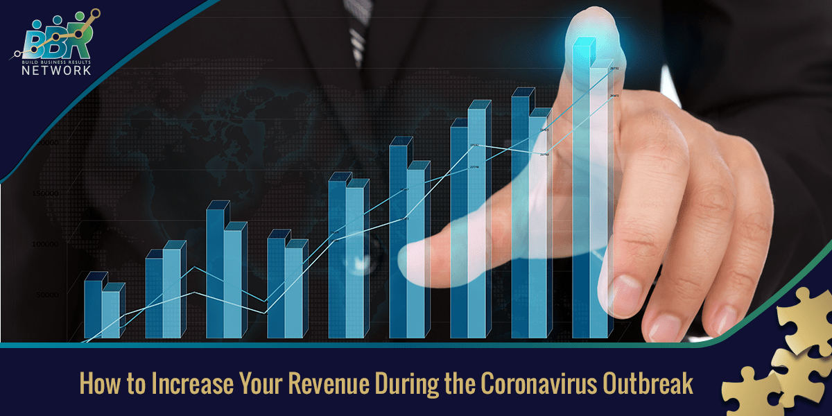 How to Increase Your Revenue During the Coronavirus Outbreak