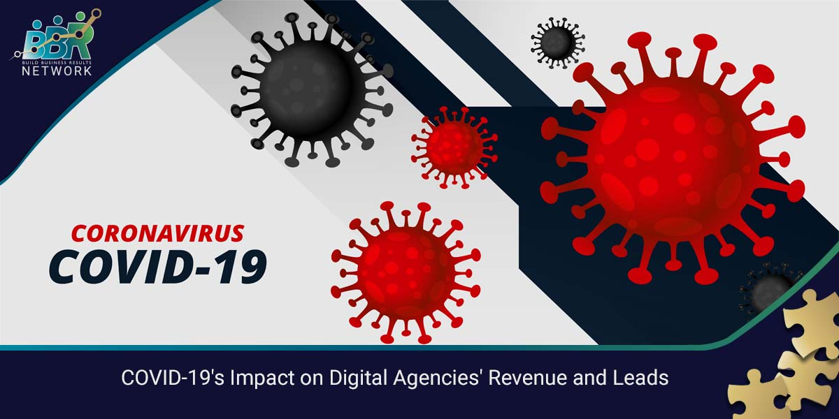 COVID-19's Impact on Digital Agencies' Revenue and Leads